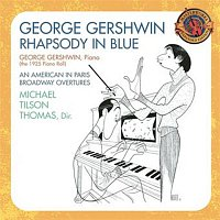Michael Tilson Thomas, Buffalo Philharmonic, Buffalo Philharmonic Orchestra, George Gershwin – Gershwin: Rhapsody in Blue (1925 Piano Roll); An American In Paris; Broadway Overtures [Expanded Edition]