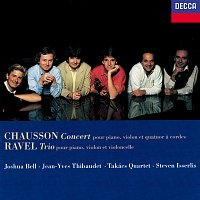 Joshua Bell, Jean-Yves Thibaudet, Steven Isserlis, Takács Quartet – Chausson: Concert for Piano, Violin & String Quartet / Ravel: Piano Trio