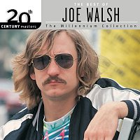 Joe Walsh – 20th Century Masters: The Millennium Collection: Best Of Joe Walsh