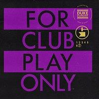 Duke Dumont – For Club Play Only, Pt. 7