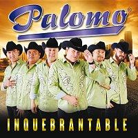 Palomo – Inquebrantable