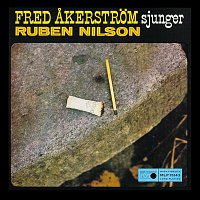 Fred Akerstrom – Fred Akerstrom sjunger Ruben Nilson