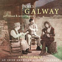 James Galway – A Song of Home - An Irish American Musical Journey