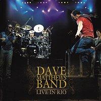 Dave Matthews Band – Dave Matthews Band - Live in Rio
