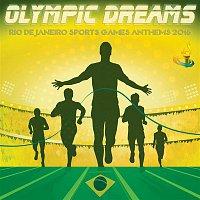 Jackie B. – Olympic Dreams - Rio de Janeiro Sports Games Anthems 2016