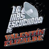 Valentín Elizalde – Lo Más Escuchado De