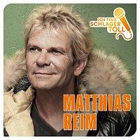 Matthias Reim – Ich find' Schlager toll