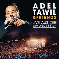Adel Tawil – Adel Tawil & Friends: Live aus der Wuhlheide Berlin