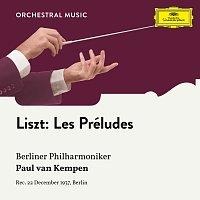 """Berliner Philharmoniker, Paul van Kempen – Liszt: Les Preludes S. 97 """"Symphonic Poem No. 3"""""""
