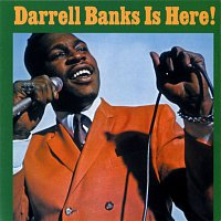 Darrell Banks – Darrell Banks Is Here!