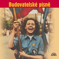 Přední strana obalu CD Budovatelské písně (Zítra se bude tančit všude, Píseň kombajnisty, Ve jménu Jana Žižky,..)