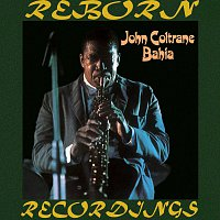 John Coltrane – Bahia (HD Remastered)