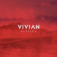 Vivian – Pustina