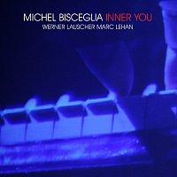 Michel Bisceglia – Inner You