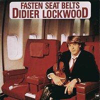 Didier Lockwood – Fasten Seat Belts