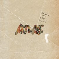 Atlas – Dance Like You Mean It