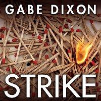 Gabe Dixon – Strike
