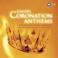 Choir of King's College, Cambridge, Academy of Ancient Music, Stephen Cleobury, Susan Gritton, Robin Blaze, Michael George, Daniel Hyde, Pavlo Beznosiuk, Alastair Ross – Handel Coronation Anthems