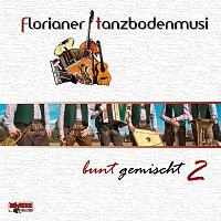 florianer tanzbodenmusi – bunt gemischt 2