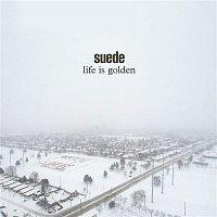 Suede – Life is Golden