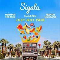 Sigala & Ella Eyre & Meghan Trainor, French Montana – Just Got Paid