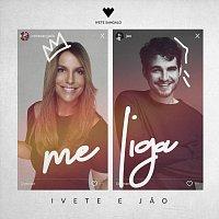 Ivete Sangalo, Jao – Me Liga
