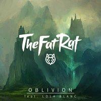 TheFatRat, Lola Blanc – Oblivion