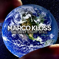 Marco Kloss – Die Welt steht still
