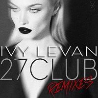 Ivy Levan – 27 Club [Remixes]