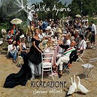 Malika Ayane – Ricreazione [Sanremo Edition!]