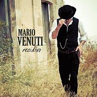 Mario Venuti – Recidivo
