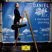 Daniel Hope – Air - a baroque journey