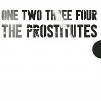 The Prostitutes – One Two Three Four