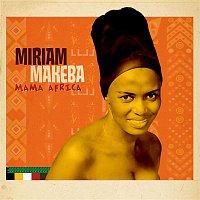 Miriam Makeba – Mama Africa