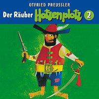 Otfried Preuszler – 02: Der Rauber Hotzenplotz