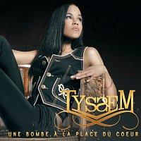 Tyssem – Une Bombe A La PLace Du Coeur