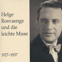Helge Rosvaenge – Helge Rosvaenge und die leichte Muse