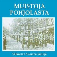 Various Artists.. – Muistoja Pohjolasta - Valkoisen Suomen lauluja