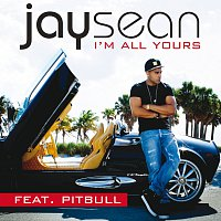 Jay Sean, Pitbull – I'm All Yours