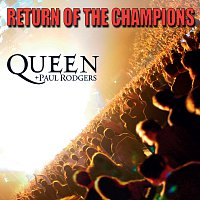 Queen, Paul Rodgers – Return Of The Champions