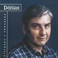Miroslav Donutil – Historky z Provázku