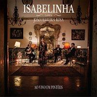 Isabelinha – Isabelinha Canta Joao Ferreira-Rosa [Ao Vivo]