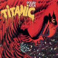 Titanic – Eagle Rock