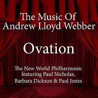The New World Philharmonic – Ovation - The Music of Andrew Lloyd Webber