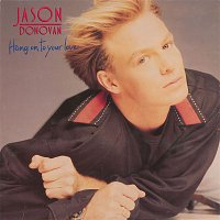 Jason Donovan – Hang On to Your Love