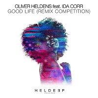 Oliver Heldens, Ida Corr – Good Life (feat. Ida Corr) [Remix Competition]