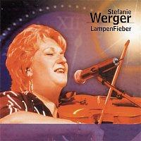 Stefanie Werger – Lampenfieber - Die letzte grosze Rock Tournee