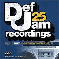 Různí interpreti – Def Jam 25, Vol. 6: THE # 1's (Can't Live Without My Radio) Pt. 1 [Explicit Version]