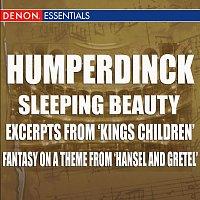 Engelbert Humperdinck, Hans Swarowsky, Vienna State Opera Orchestra – Humperdinck - Sleeping Beauty - Excerpts From 'Kings Children' - Fantasy On A Theme From 'Hansel And Gretel'