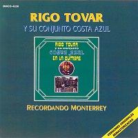 Rigo Tovar – Recordando Monterrey